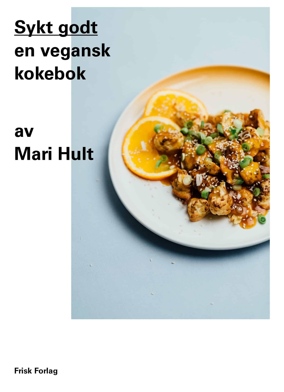 Sykt godt - Mari Hult / Et kjøkken i Istanbul