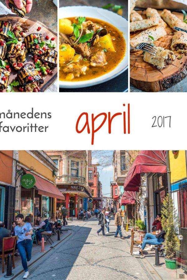 De beste oppskriftene og innleggene fra Et kjøkken i Istanbul i april 2017